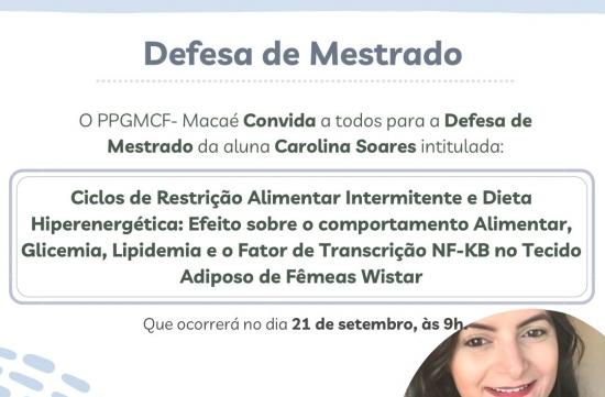 O PPGM-CF convida a todos para a defesa de mestrado da Carolina Soares