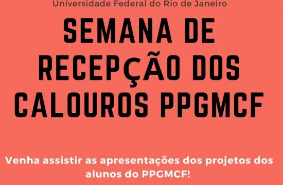 Semana de Recepção dos Calouros PPGMCF